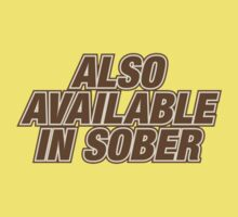 Also Available In Sober by bigredbubbles06
