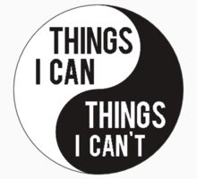 Things I Can, Things I Can't. by ohmermaids