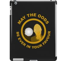 May the Oods Be Ever in Your Favour iPad Case/Skin