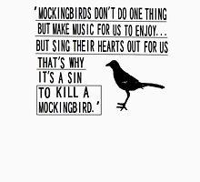 A sin to kill a mockingbird T-Shirt