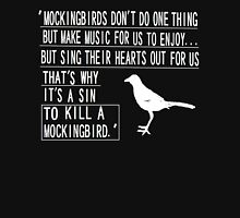 It is a sin to kill a mockingbird 2 Unisex T-Shirt