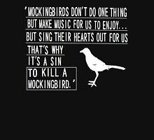 It is a sin to kill a mockingbird 2 T-Shirt