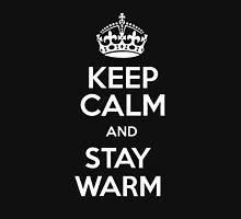 Keep Calm and Stay Warm Hoodie