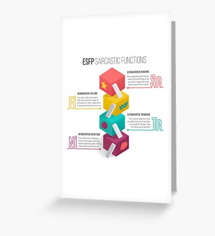 ESFP Sarcastic Functions Greeting Card