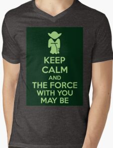 Keep Calm And The Force With You May Be Mens V-Neck T-Shirt
