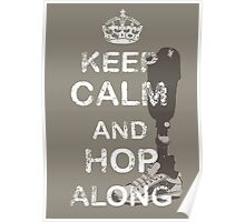 Keep Calm and Hop Along Poster