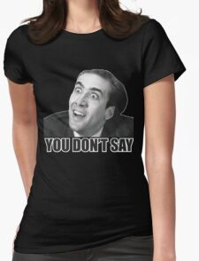 Nicolas Cage Meme Womens Fitted T-Shirt
