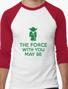 The Force With You May Be Men's Baseball ¾ T-Shirt