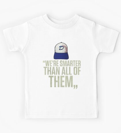 """We're smarter than all of them"" Kids Tee"