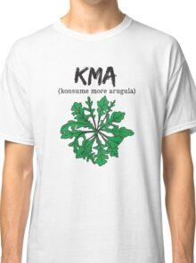 kma/(konsume more arugula)  Classic T-Shirt