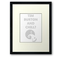 Tim Burton and Chill Framed Print