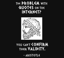 The Problem with Quotes on the Internet? You Can't Confirm Their Validity -- Aristotle by Samuel Sheats