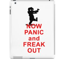 Now Panic and Freak Out! Don´t think of keeping calm. ;-) iPad Case/Skin
