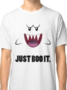JUST BOO IT. Classic T-Shirt