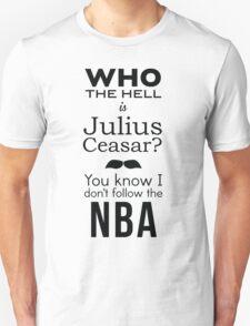Anchorman 2 Julius Caesar T-shirt  Unisex T-Shirt