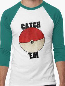 Catch 'Em T-Shirt
