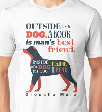 Groucho Marx Quote Unisex T-Shirt