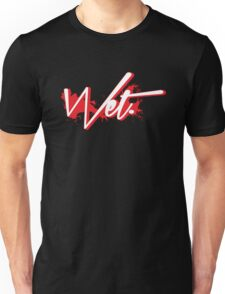 Wet. Bred Edition Unisex T-Shirt