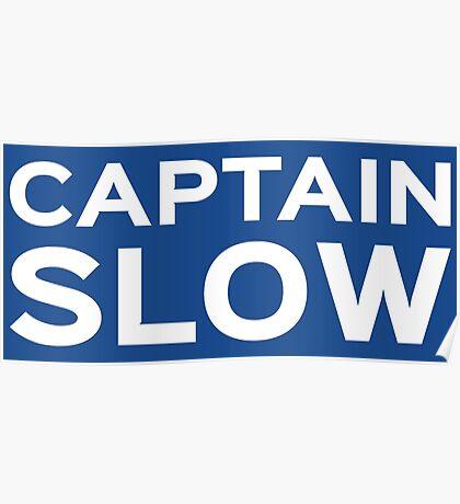 Captain Slow Poster