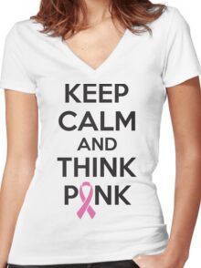 Keep calm and think pink Women's Fitted V-Neck T-Shirt