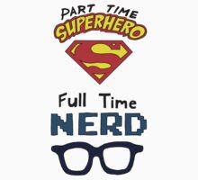Part Time Superhero, Full Time Nerd 2 by ChrisNeal