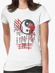 Forever Martial Artist Womens Fitted T-Shirt