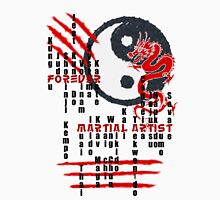 Forever Martial Artist Unisex T-Shirt