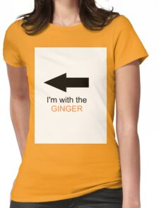 I'm With The Ginger Womens Fitted T-Shirt