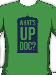 What's Up Doc TARDIS - transparent text T-Shirt