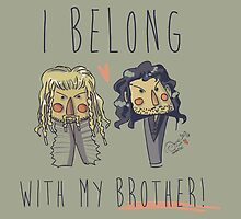 I belong with my brother by KanaHyde