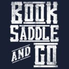 Book Saddle & Go by George Williams