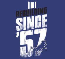 Rebuilding Since '57 Again by thezuba