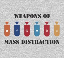 Weapons of Mass DISTRACTION by doknomurinn