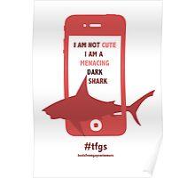 Rin    Dark Menacing Shark Poster