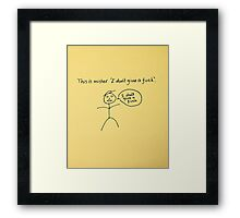 Mister I don't give a F*** Framed Print