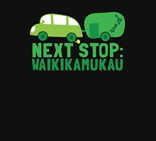NEXT STOP: Waikikamukau funny fake Kiwi New Zealand travel destination Unisex T-Shirt