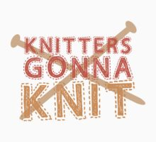 Knitters gonna KNIT One Piece - Long Sleeve