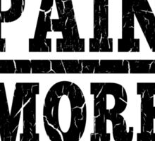 More Pain More Gain Fitness Motivation Sticker