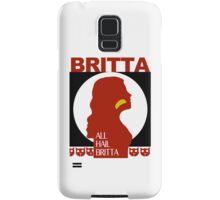 All Hail Britta! Samsung Galaxy Case/Skin