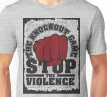 The Knockout Game  Unisex T-Shirt