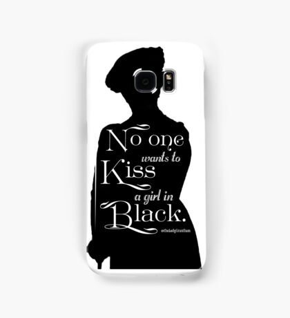 No One Wants to Kiss a Girl in Black  Samsung Galaxy Case/Skin