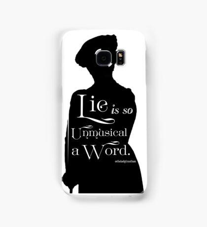Lie is so Unmusical a Word Samsung Galaxy Case/Skin