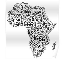 Africa is still a 46664 Poster