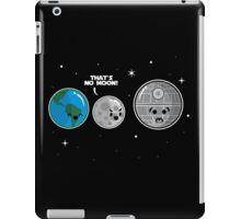 That's No Moon iPad Case/Skin