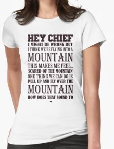 Hey Chief - Cabin Pressure Womens Fitted T-Shirt
