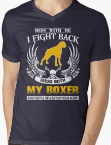 Mess with my BOXER T-Shirt