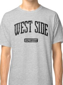 West Side Represent (Black Print) Classic T-Shirt