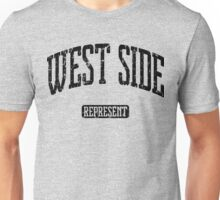 West Side Represent (Black Print) Unisex T-Shirt