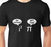 The imaginary unit i vs. PI Unisex T-Shirt