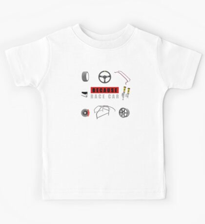 Because Race Car Kids Tee